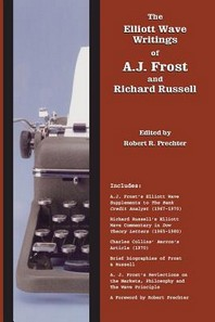 The Elliott Wave Writings of A.J. Frost and Richard Russell