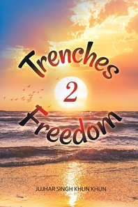 Trenches 2 Freedom