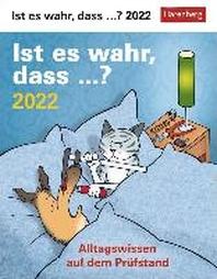 Ist es wahr, dass...? 2022