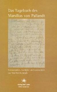 Das Tagebuch des Marsilius von Pallandt