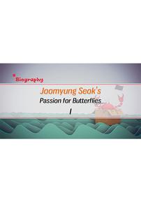 Joomyung Seok's Passion for Butterflies