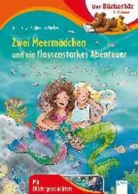 Zwei Meermaedchen und ein flossenstarkes Abenteuer