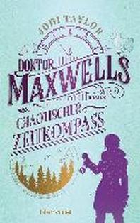 Miss Maxwells chaotischer Zeitkompass