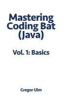 Mastering Codingbat (Java), Vol. 1