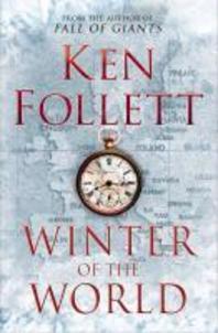 Winter of the World. by Ken Follett