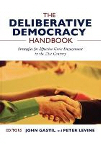The Deliberative Democracy Handbook