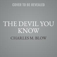 The Devil You Know Lib/E