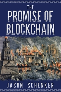 The Promise of Blockchain