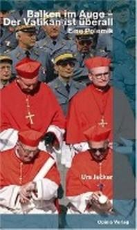 Balken im Auge - der Vatikan ist ?berall