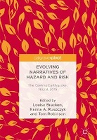 Evolving Narratives of Hazard and Risk