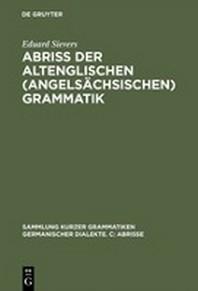 Abriss Der Altenglischen (Angelsachsischen) Grammatik