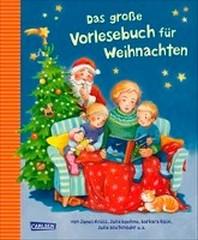 Das grosse Vorlesebuch fuer Weihnachten