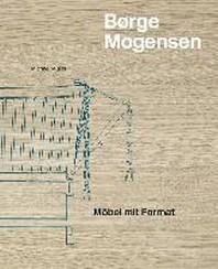 Borge Mogensen - Mobel Mit Format /Allemand