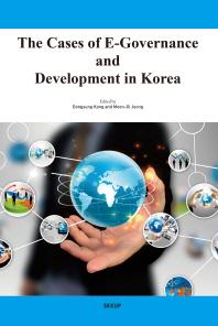 케이스 어브 이거버넌스(The Cases of E-Governance and Development in Korea)
