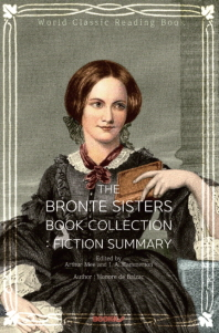 샬럿, 에밀리 브론테 세계명작소설 콜렉션(Fiction Summary) : The Bronte sisters Book Collection ㅣ영문