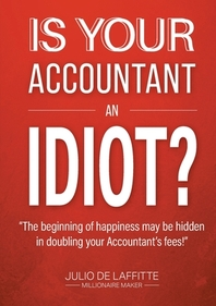 Is Your Accountant an Idiot?