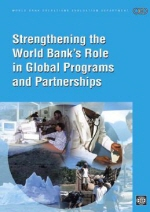 Strengthening the World Bank's Role in Global Programs And Partnerships