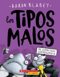 Los Tipos Malos En El Conejillo Contraataca (the Bad Guys in the Furball Strikes Back), 3