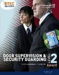 BTEC Level 2 Award Door Supervision and Security Guarding Ca