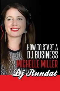 How to Start a Dj Business