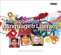 Learning about Language and Literacy in Preschool