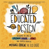 Educated by Design