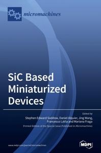 SiC based Miniaturized Devices