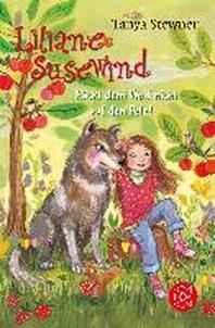 Liliane Susewind - Rueckt dem Wolf nicht auf den Pelz!