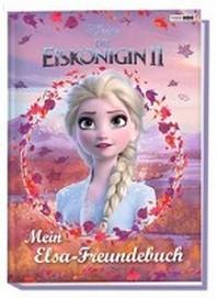 Disney Die Eiskoenigin 2: Mein Elsa-Freundebuch