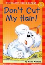 Dont Cut My Hair
