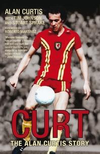 Curt  The Alan Curtis Story