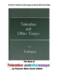 볼테르의 관용 寬容 외 다른 에세이들.The Book of Toleration and other essays, by Francois- Marie Arou