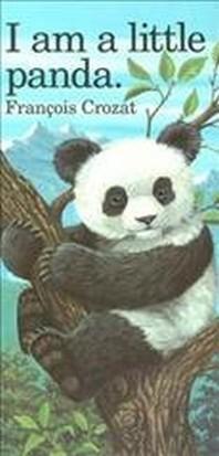 I Am a Little Panda
