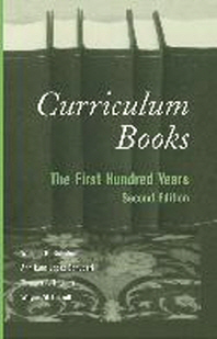 Curriculum Books; The First Hundred Years
