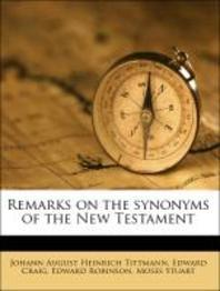 Remarks on the Synonyms of the New Testament