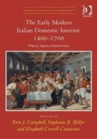 The Early Modern Italian Domestic Interior, 1400-1700