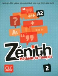 Zenith 2 A2 Livre Eleve + Dvd Rom + Corriges