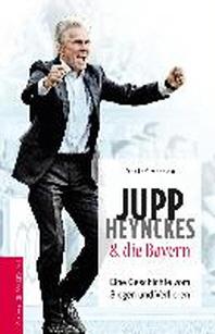 Jupp Heynckes und die Bayern