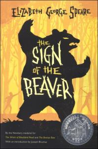 The Sign of the Beaver (Newbery Honor Book)