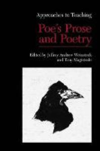 Approaches to Teaching Poe's Prose and Poetry