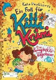 Ein Fall fuer Kitti Krimi, Band 05