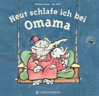 Heute schlafe ich bei Omama