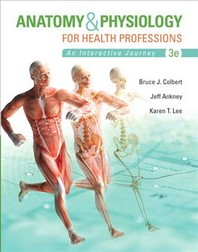 Anatomy & Physiology for Health Professions