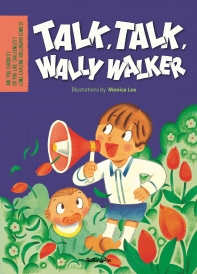 Talk, Talk, Talk Wally Walker