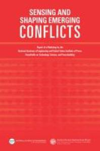 Sensing and Shaping Emerging Conflicts
