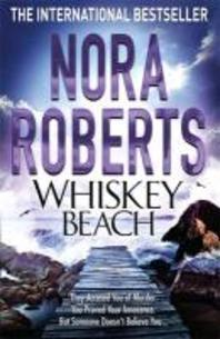 Whiskey Beach. by Nora Roberts