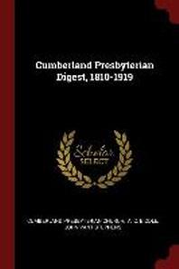 Cumberland Presbyterian Digest, 1810-1919