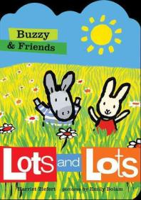 Buzzy & Friends Lots and Lots