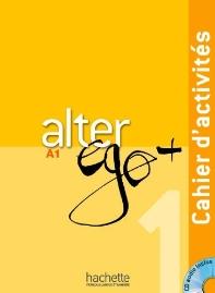 Alter ego + 1 methode de francais A1 : cahier d'activites