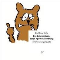 Die Kleine Reihe Bd. 62: Das Geheimnis der Baeren Apotheke Tettnang